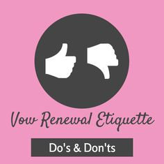 Vow Renewal Etiquette | I Do Take Two