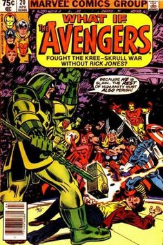 What If? #20 - What If The Avengers Had Fought the Kree-Skrull War Without Rick Jones? (Issue)