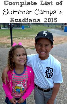 Complete List of Summer Camps in Acadiana 2015