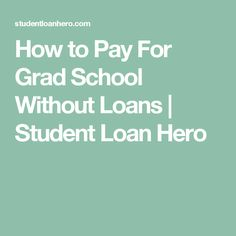 How student loans build your credit students personal finance how to pay for grad school without loans student loan hero ccuart Choice Image