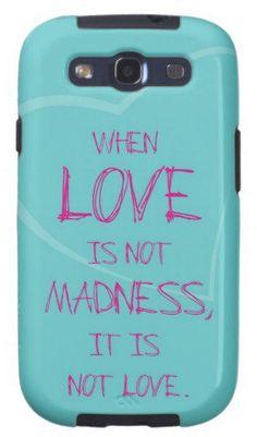 #Zazzle                   #love                     #When #love #madness... #Samsung #Galaxy #SIII #Galaxy #SIII #Case #from #Zazzle.com                    When love is not madness... Samsung Galaxy SIII Galaxy SIII Case from Zazzle.com                                                  http://www.seapai.com/product.aspx?PID=1315470