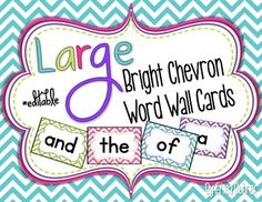 LARGE Bright Chevron Word Wall Words {Editable}