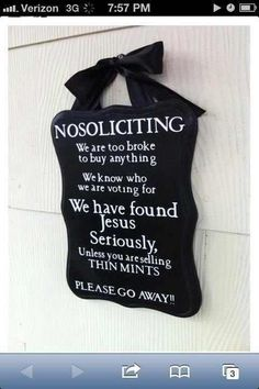 funny no soliciting sign - Google Search, making this soon, a Jehovah's  Witness came to our door today!