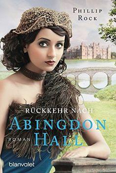 Rückkehr nach Abingdon Hall: Roman (ABINGDON HALL TRILOGI...…