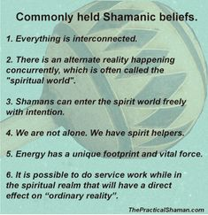Commonly held Shamanic Beliefs