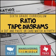 Ratios 6th Grade:  Tape Diagram TrioTape diagrams are specifically listed as a way for students to use ratios in the CCSS.  Students solve 9 different problems, by finding the matching tape diagram representation and solution.  There are 27 total pieces and two fun ways to use them in class.