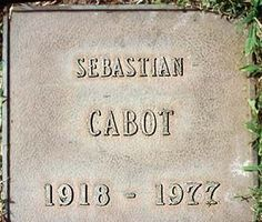"THE GRAVE OF SEBASTIAN CABOT  (actor; played 'Mr. French' on TV's ""Family Affair"")  at Pierce Brothers Westwood Memorial Park  in Los Angeles, California"