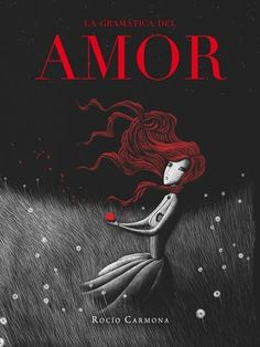 Buy La gramática del amor by Rocío Carmona and Read this Book on Kobo's Free Apps. Discover Kobo's Vast Collection of Ebooks and Audiobooks Today - Over 4 Million Titles! Classic Literature, Classic Books, Un Book, This Book, Old Teacher, Old Movie Posters, Type Illustration, Art Illustrations, The Book Thief