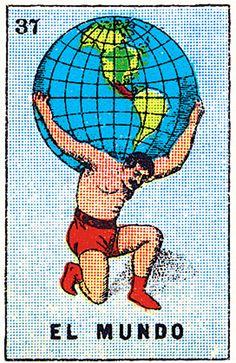 loteria | world… on shoulders…in hands…..burdened