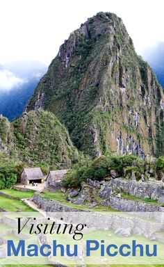 Visiting Machu Picchu in Peru. How to spend a day at Machu Picchu. Make sure your tickets to climb Huayna Picchu are reserved ahead of time!