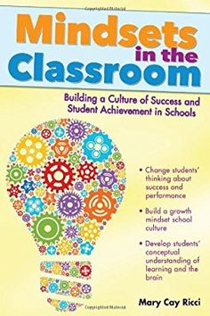 Read mindsets in the classroom by mary cay ricci ebook pdf http mindsets in the classroom building a culture of success and student achievement in schools fandeluxe Choice Image
