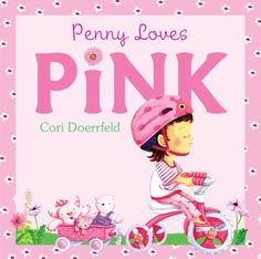 Penny Loves Pink: Cori Doerrfeld: 9780316054584: Amazon.com: Books