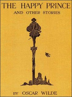 Oscar Wilde, The Happy Prince and Other Stories
