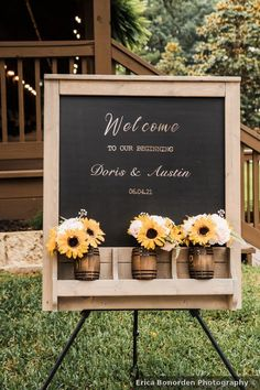 Rustic signage with sunflowers and chalkboard Wedding Signage, Rustic Wedding, Big Sky Barn, Signature Cocktail, Wedding In The Woods, Dory, Sunflowers, Summer Wedding, Floral Arrangements