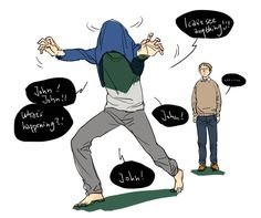 I feel like John will do this to Sherlock for faking his death. A passive aggressive retaliation.