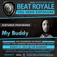 This Thursday night come watch as @Datz_My_Buddie showcases his production during the Beat Royale opening set .  This epic night will be hosted by @MICxSIC and @JeffBlactracks doors open to the @Basement_EAV at 8:00pm. $10 At The Door. VIP Registration:  http://ift.tt/20QLLdw #beatroyale #atlanta #dynamicproducer #beatbattleking #superproducer  #musicproducerlife #producerlife #musicnetworking #produceroftheyear #beatbattleroyale #beatbattle #beatbattles #producershowcase