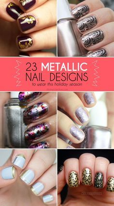 The best metallic nails to break out at your next holiday party.