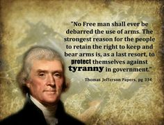 Thomas Jefferson on the RIGHT to bear arms