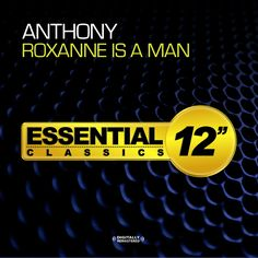 Anthony - Roxanne Is A Man
