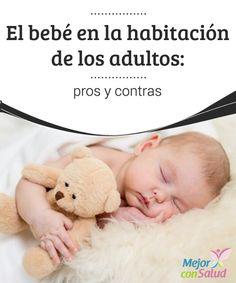 El #bebé en la #habitación de los adultos: pros y contras  La decisión de que el bebé duerma en la misma habitación de los padres puede ser determinante para fortalecer el vínculo con él, pero también puede resultar negativo para la #pareja #HábitosSaludables