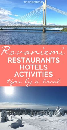 Heading to Lapland Finland and visiting Rovaniemi. This little city guide, written by a local, tells you the best places to eat and sleep and to enjoy your free time in Rovaniemi. #Finlandtravel #Laplandtravel #Rovaniemi #thingstodo #Finnishfood