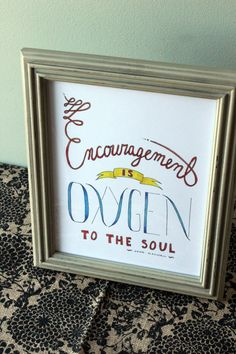 Items similar to Encouragement is Oxygen to the Soul - John Maxwell quote - hand drawn typography - wall art - 8 x 10 on Etsy Great Quotes, Me Quotes, Inspirational Quotes, Qoutes, Servant Leadership, Leadership Quotes, John Maxwell Quotes, Hymn Art, Handwritten Quotes