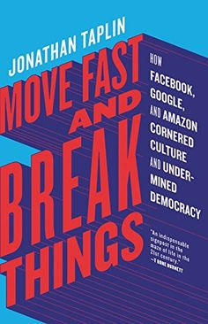 Move Fast and Break Things: How Facebook, Google, and Ama... https://www.amazon.com/dp/0316275778/ref=cm_sw_r_pi_dp_x_3JAUzbMMTV1QW