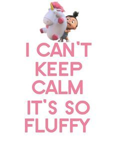 I cant keep calm! Its so fluffy!!! #despicable_me #its_so_fluffy #agnes - more funny things: http://hotfunnystuff.com