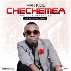 New Audio:Man kide Chechemea :Mp3 Download   Enjoy Your Life                       Music