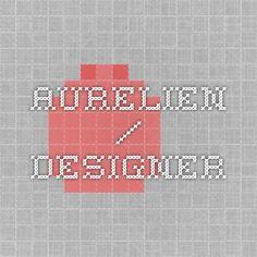 Aurelien / Designer