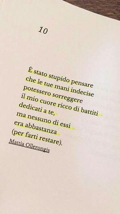 non sono mai stata abbastanza! Poetry Quotes, Book Quotes, Words Quotes, Life Quotes, Italian Phrases, Italian Quotes, Common Quotes, Small Quotes, Love Phrases