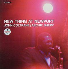 The Great African-American Classical Art-Form  John Coltrane_Archie Shepp  New Thing at Newport   Label  Impulse A-94    1966     http://open.spotify.com/album/0c387nWxTxJb3NmZPMdYbX      #jazz