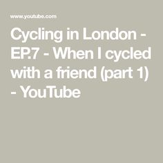 Cycling in London - EP.7 - When I cycled with a friend (part 1) - YouTube Cycling In London, Hyde Park, Venice, Math, Friends, Youtube, Amigos, Math Resources, Early Math