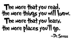 Hey, I found this really awesome Etsy listing at http://www.etsy.com/listing/88321828/dr-seuss-quote-the-more-that-you