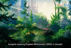 May we ALL meet Prophet Muhammad (SAW) in Jannah! Ameen!