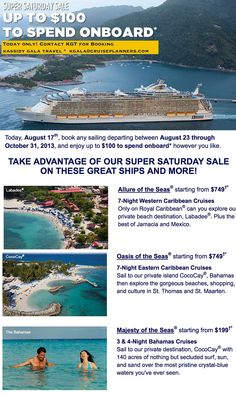 Super Saturday Sale w Royal Caribbean  one day only #cruisedeal contact Kassidy Gala Travel kgala@cruiseplanners.com