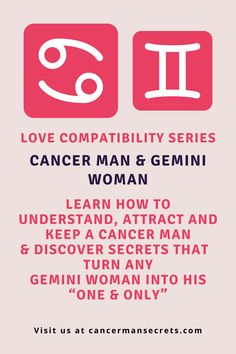 """Amazing Secrets That Help A Gemini Woman Understand, Attract And Keep A Cancer Man Until He Gets Down On One Knee & Prays For Her Love & Devotion... — And These Truths Turn Any Gemini Woman Into His """"One & Only"""" Even If You Don't Yet See How You Can Be Really Compatible."""