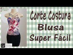 Corte e Costura - Passo a Passo - Blusa Strappy super fácil! - YouTube