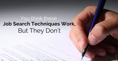 You Think these #JobSearch Techniques Work, But They Don't