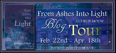 Blog Tour/Guest Post: From Ashes Into Light by Gudrun Mouw
