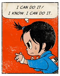 """Old Comic Page """"I can do it! I know. I can do it.."""" 2015"""