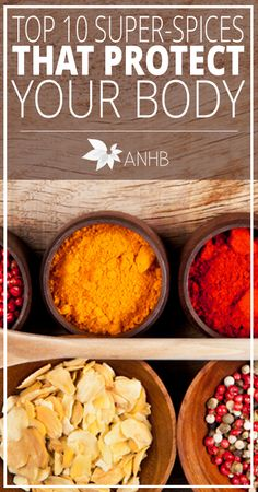 Top 10 Super Spices That Protect Your Body - All Natural Home and Beauty #spices #health