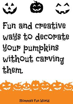 Momma's Fun World: Creative things to do with your pumpkins