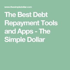 The Best Debt Repayment Tools and Apps - The Simple Dollar Paying Off Credit Cards, Best Credit Cards, Debt Repayment, Debt Payoff, Student Loan Consolidation, Pay Debt, American Express Credit Card, Unsecured Credit Cards, Federal Student Loans