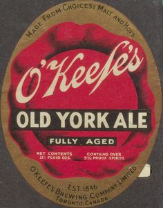 O'Keefe's Old York Ale by Thomas Fisher Rare Book Library, via Flickr Canadian Beer, British Beer, Ale Beer, Beer Brewery, Drink Labels, Beer Labels, Sous Bock, Eagle Nest, Beer Poster
