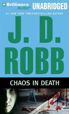 Chaos in Death (In Death, Book 42) by J.D. Robb