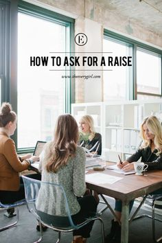 How to Ask for a Raise #theeverygirl