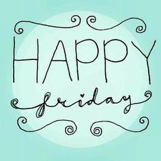 Friday Yay, Friday Wishes, Feel Good Friday, Hello Friday, Friday Weekend, Friday Humor, Friday Feeling, Happy Weekend, Good Morning Happy Friday