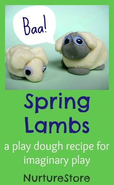 Spring lambs :: a play dough recipe for imaginary play