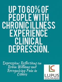 Depression: Reflections on Robin Williams and Recognizing Pain in Others #lupus